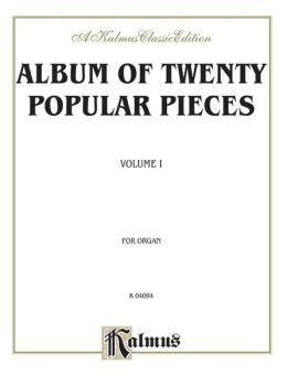 Album of Twenty Popular Pieces for Organ, Volume I: Nineteenth-century (AL-00-K04094)
