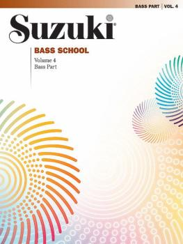 Suzuki Bass School Bass Part, Volume 4 (AL-00-28359)