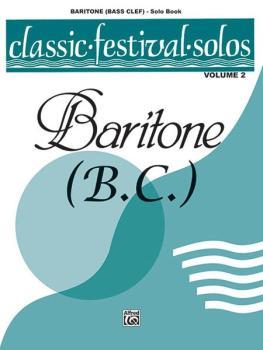 Classic Festival Solos (Baritone B.C.), Volume 2 Solo Book (AL-00-EL03893)