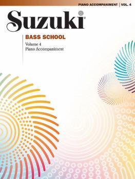 Suzuki Bass School Piano Acc., Volume 4 (AL-00-28360)