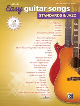 Alfred's Easy Guitar Songs: Standards & Jazz: 50 Classics from the Gre (AL-00-45158)