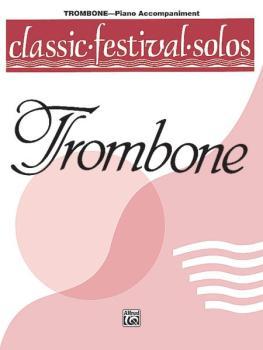 Classic Festival Solos (Trombone), Volume 1 Piano Acc. (AL-00-EL03743)
