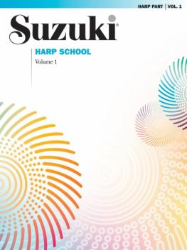 Suzuki Harp School Harp Part, Volume 1 (AL-00-0290S)