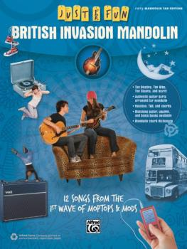 Just for Fun: British Invasion Mandolin: 12 Songs from the 1st Wave of (AL-00-42568)