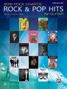 2015 Rock Charts: Rock & Pop Hits for Guitar (19 Current Hits) (AL-00-44138)