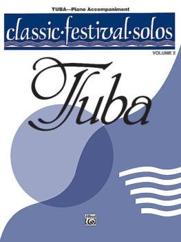 Classic Festival Solos (Tuba), Volume 2 Piano Acc. (AL-00-EL03896)
