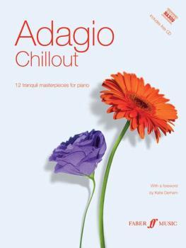 Adagio Chillout: 12 Tranquil Masterpieces for Piano (AL-12-0571524354)