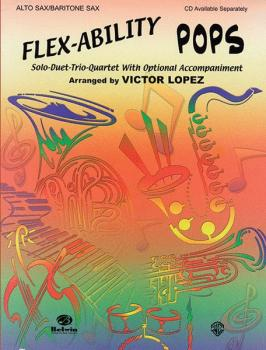 Flex-Ability: Pops: Solo-Duet-Trio-Quartet with Optional Accompaniment (AL-00-0624B)