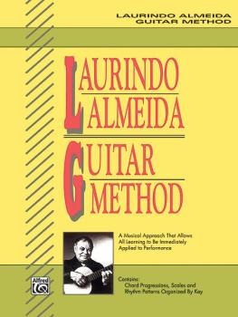 Laurindo Almeida Guitar Method: A Musical Approach That Allows All Lea (AL-00-3372)