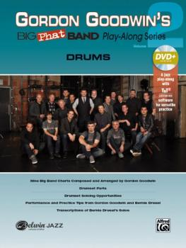 Gordon Goodwin's Big Phat Band Play-Along Series: Drums, Volume 2 (AL-00-42587)