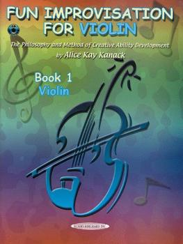 Fun Improvisation for Violin: The Philosophy and Method of Creative Ab (AL-00-0773CD)