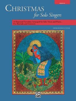 Christmas for Solo Singers: 14 Seasonal Favorites Arranged for Solo Vo (AL-00-11677)
