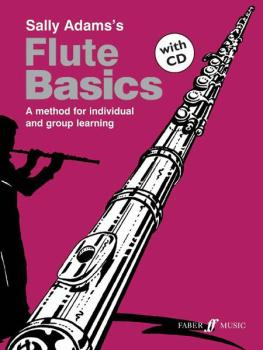 Flute Basics: A Method for Individual and Group Learning (AL-12-057152284X)