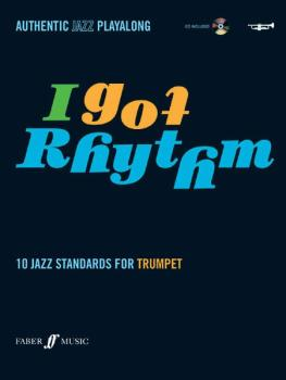 I Got Rhythm for Trumpet: 10 Jazz Standards for Trumpet (AL-12-0571527477)