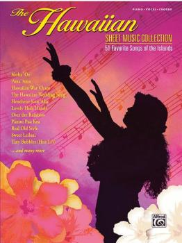 The Hawaiian Sheet Music Collection: 51 Favorite Songs from the Island (AL-00-29159)