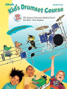 Alfred's Kid's Drumset Course: The Easiest Drumset Method Ever! (AL-00-24406)