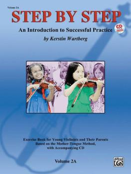 Step by Step 2A: An Introduction to Successful Practice for Violin (AL-00-25601)