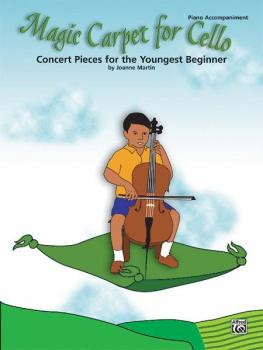 Magic Carpet for Cello: Concert Pieces for the Youngest Beginners (AL-00-27014)