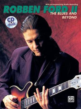 Robben Ford: The Blues and Beyond (AL-00-REHBK001CD)