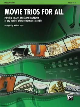 Movie Trios for All: Playable on Any Three Instruments or Any Number o (AL-00-33526)