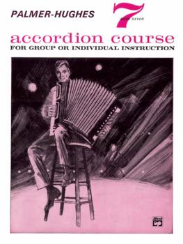 Palmer-Hughes Accordion Course, Book 7 (AL-00-211)