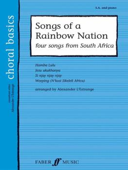 Songs of a Rainbow Nation: Four Songs from South Africa (AL-12-057152365X)