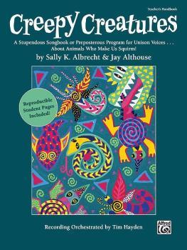 Creepy Creatures: A Stupendous Songbook or Preposterous Program for Un (AL-00-35851)
