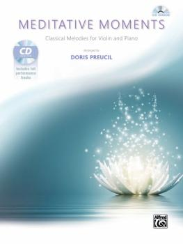 Meditative Moments: Classical Melodies for Violin and Piano (AL-00-44285)