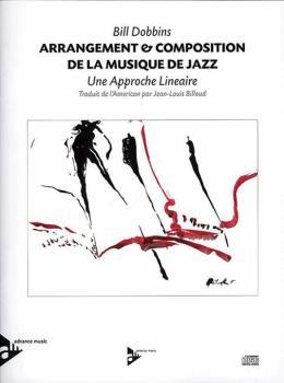Arrangement & Composition de la Musique de Jazz (A Linear Approach) (AL-01-ADV11307)
