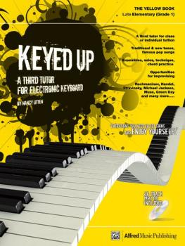 Keyed Up: The Yellow Book: A Third Tutor for Electronic Keyboard (AL-00-20104UK)