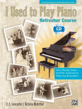 I Used to Play Piano: Refresher Course: An Innovative Approach for Adu (AL-00-22166)