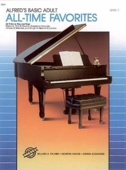 Alfred's Basic Adult Piano Course: All-Time Favorites Book 1: 52 Title (AL-00-3079)