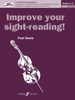 Improve Your Sight-reading! Cello, Grade 4-5: A Workbook for Examinati (AL-12-0571536980)