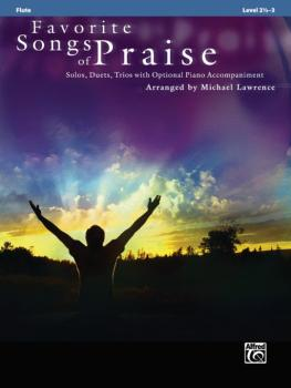 Favorite Songs of Praise: Solo-Duet-Trio with Optional Piano (AL-00-32731)