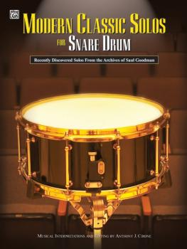 Modern Classic Solos for Snare Drum: Recently Discovered Solos from th (AL-00-0586B)