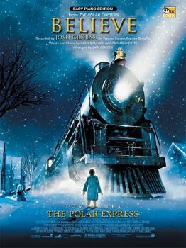 Believe (from <i>The Polar Express</i>) (AL-00-EPM04008)