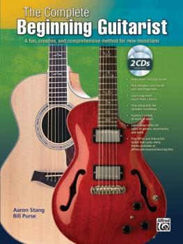 The Complete Beginning Guitarist: A Fun, Creative, and Comprehensive M (AL-00-30002)
