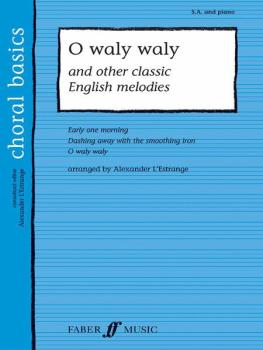 O Waly Waly and Other Classic English Melodies (AL-12-0571523692)