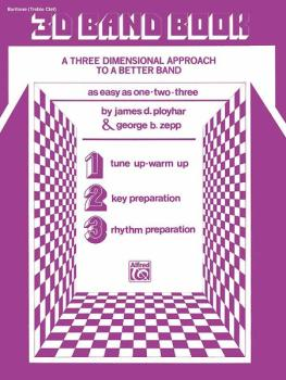 3-D Band Book: A Three-dimensional Approach to a Better Band as Easy a (AL-00-EL02867)