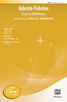 Adeste Fideles (Come to Bethlehem) (AL-00-39810)