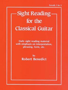 Sight Reading for the Classical Guitar, Level I-III: Daily Sight Readi (AL-00-EL02942)