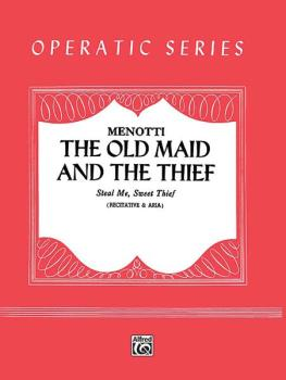 Steal Me, Sweet Thief (from <I>The Old Maid and the Thief</I>) (AL-00-FCS01703)