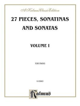 27 Pieces, Sonatinas and Sonatas, Volume I: Pieces by Beethoven, Cleme (AL-00-K03983)