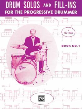 Drum Solos and Fill-Ins for the Progressive Drummer, Book 1 (AL-00-17309)
