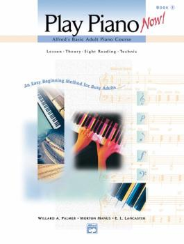 Alfred's Basic Adult Piano Course: Play Piano Now! Book 1: Lesson * Th (AL-00-19655)