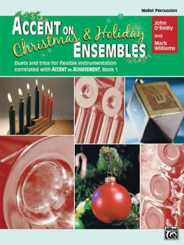 Accent on Christmas & Holiday Ensembles: Duets and Trios for Flexible  (AL-00-22239)