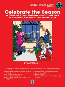 Celebrate the Season: A Musical About Holidays and Traditions of Diffe (AL-00-0530B)