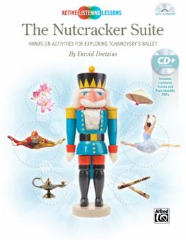 Active Listening Lessons: The Nutcracker Suite: Hands-On Activities fo (AL-00-41909)