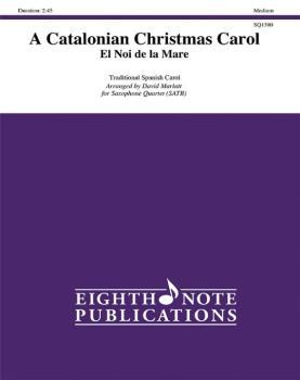 A Catalonian Christmas Carol -- El Noi de la Mare (AL-81-SQ1580)