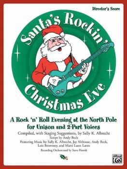 Santa's Rockin' Christmas Eve: A Rock 'n Roll Evening at the North Pol (AL-00-21809)